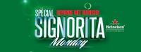 Special Signorita Monday Mit Heineken Special@Rossini