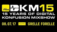 DKM15 – 15 years of FM4 Digital Konfusion Mixshow@Grelle Forelle