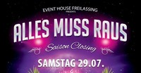 Alles muss raus - Saison Closing Party@Eventhouse Freilassing