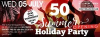 Opening Party!! 50 Cent Summer Holiday Party!@Bollwerk
