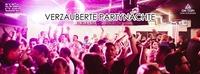 Verzauberte Partynächte - Das Weekend - Fr & Sa