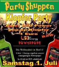 Samstag 1. Juli Klopfer Party@Partyshuppen Aspach