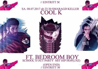 CooL K SchooL´s Out Party + AfterpartY@Smaragd