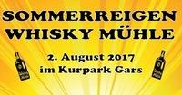 Sommerreigen Whisky Mühle@WhiskyMühle Reischer
