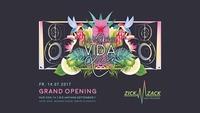 Grand Opening - La Noche VIDA LOCA Fr, 14.7 - Zick Zack