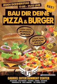 Kreiere Deinen Wunsch-Burger oder Pizza!@Gabriel Entertainment Center