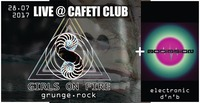 Girls On Fire - Live + DJ Set: Audiosign@Cafeti Club