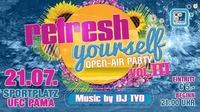 Refresh Yourself Vol.III@Sportplatz