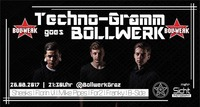 Techno-Gramm goes Bollwerk & Bollwerk Family Party@Bollwerk