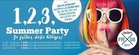 1,2,3, Summer Party!! Je Früher desto Billiger!