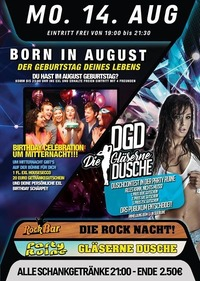 Born in August + DGD Gläseren Dusche!@Excalibur