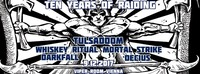 Ten Years of Raiding - Tulsadoom & guests@Viper Room