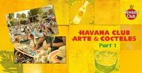 Havana Club Arte & Cócteles - PART 1