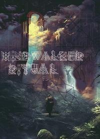 ◢ Mindwalker Ritual ◣