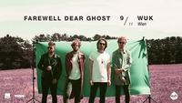 Farewell Dear Ghost live | WUK Wien@WUK