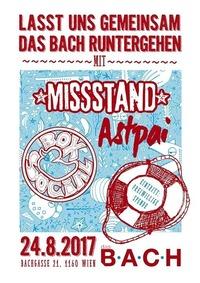 Astpai, Missstand & Box Social - Gemeinsam das Bach runtergehen@dasBACH