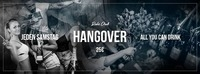 Hangover - All you can Drink 29.7@Ride Club
