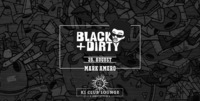 Black & Dirty mit Mark Amero@K1 - Club Lounge