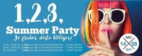 1,2,3, Summer Party!! Je Früher desto Billiger!