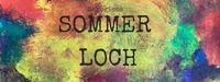 Sommerloch X SAKOG@Kulturwerk Sakog