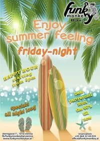 Enjoy Summer Feeling !!! - Friday August 4th 2017@Funky Monkey