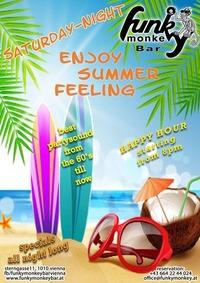 Enjoy Summer Feeling !!! - Saturday August 5th 2017@Funky Monkey