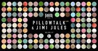 Faith Special with PillowTalk (live) & Jimi Jules@Pratersauna
