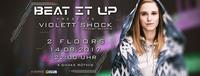 Beat It Up - Pres. Violett Shock@K-Shake