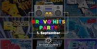 Bravo Hits Party - vol. 1@K1 - Club Lounge
