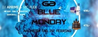 Blue Monday - Next Day is Holiday@Club G6