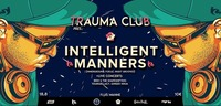 Trauma Club Special feat. Intelligent Manners