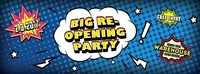 BIG Re-Opening PARTY@Warehouse