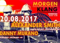 MorgenKlang presents Alexander Smith & DANNY MURANO