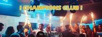 Champions Club - Diesen Sa, 19.8 - ZICK ZACK@ZICK ZACK