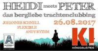 Heidi meets Peter | das bergliebe trachtenclubbing@Hannes Alm & K1 Club Königsleiten