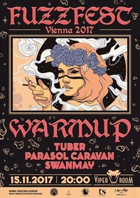 Fuzzfest Vienna Warm-Up: Tuber / Parasol Caravan / Swanmay@Viper Room