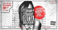 Straight Outta Balkan x Sob4Ever x 08/09/17@Scotch Club