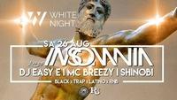 ☆ I N S O M N I A ☆ Finest BLVCK MUSIC #WHITE NIGHT@Riverside