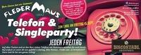Fledermaus Telefon & Single Party!@Fledermaus Graz