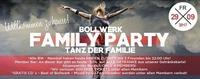Bollwerk Family PARTY – TANZ der Familie!@Bollwerk Klagenfurt