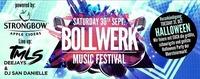 Bollwerk MUSIC Festival powerd by Strongbow@Bollwerk
