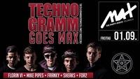 Themenfreitag ▲▼ Techno-Gramm goes MAX ▲▼@MAX Disco