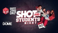 Happy Thrusday Shot and Students Night@Praterdome
