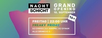 Grand Opening: Freaky Friday | 16+@Nachtschicht
