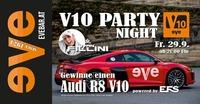 V10 Party Night - die Motoren heulen auf!@Discothek Evebar