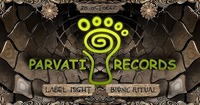 Parvati Records Label Night - by Bionic Ritual@Grelle Forelle