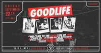 Goodlife x The GOOD side of LIFE x 22/09/17@Scotch Club