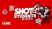 Happy Thursday Shot and Studentsnight@Praterdome