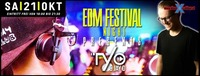 EDM Festival NIGHT Mit TYO & JAYD@Excalibur