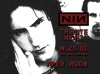 Nine Inch Nails Tribute Night@Viper Room